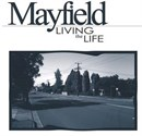 Mayfield Living The Life (1)